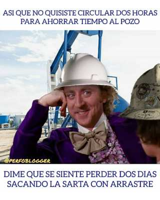 So you did not want to circulate two hours to save time at the well. Tell me what it feels like to lose two days pulling the string with drag and risk of getting stuck.  #perfomemes #oilfieldmemes #pipestuck #stuck #oilfieldproblems #drag #pull  #arrastre