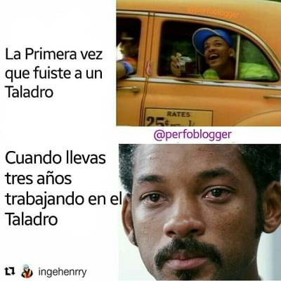 -The first time you went to a Drilling Rig 😃😎 -When you've been working for three years in the Patch 😖😧😳 Like & Mention a friend 😂 Menciona a un amigo.  #oilfieldmemes #perfomemes #willsmith #elprincipedelrap #rap #memes #oilfield #working engineer  @inghenrry
